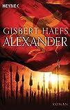 Alexander: Alexander 1 - Roman bei Amazon kaufen