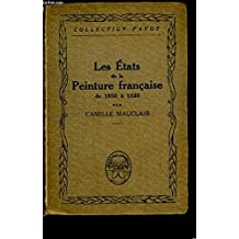 Les états De La Peinture Française De 1850 à 1920
