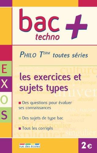 Philosophie Term toutes séries : Les exercices de base
