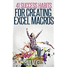 41 Success Habits for Creating Excel Macros