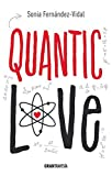 Quantic love (Spanish Edition) by Sonia Fern??ndez-Vidal (2015-04-01)