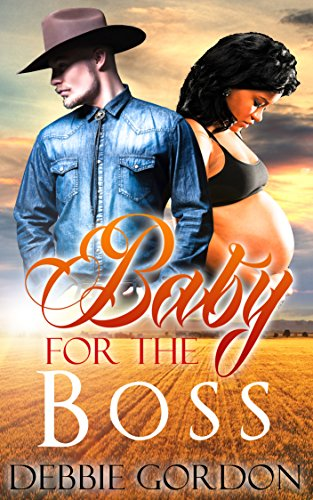 western-romance-romance-baby-for-the-boss-cowboy-pregnancy-multicultural-ranch-bwwm-wmbw-interracial