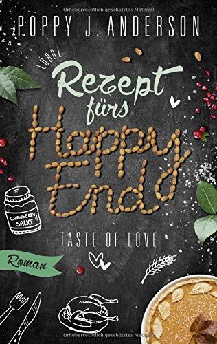 Taste of Love - Rezept fürs Happy End: Roman (Die Köche von Boston, Band 5)