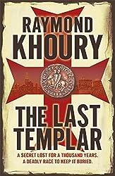 The Last Templar by Raymond Khoury (2010-02-04)