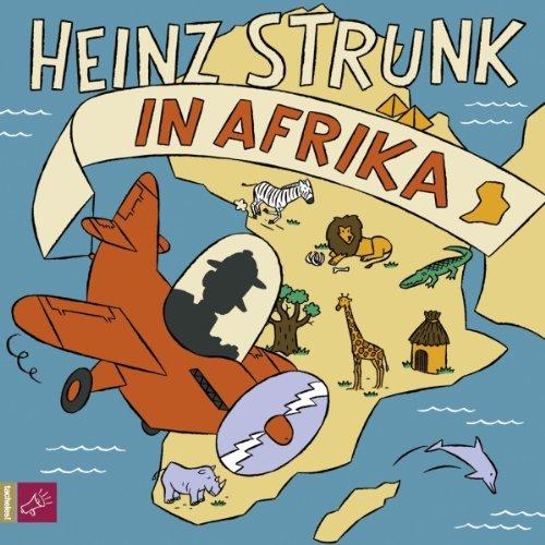 Buchseite und Rezensionen zu 'Heinz Strunk in Afrika' von Heinz Strunk
