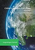 China's Lessons for India: Volume I: The Political Economy of Development