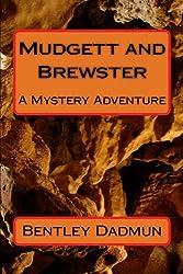 Mudgett & Brewster: A Mystery Adventure