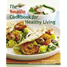 The Woman's Day Cookbook for Healthy Living by Elizabeth Alston (2008-10-01)