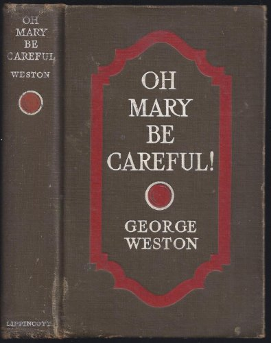 oh-mary-be-careful-1917-hardcover