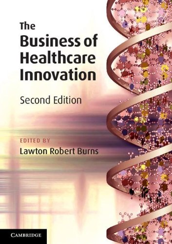 The Business of Healthcare Innovation 2nd Edition Paperback por Burns