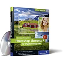 Photoshop Elements 7 für Digitalfotografen (Galileo Design)