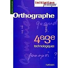Orthographe : 4e et 3e technologiques by Louis Rabier (1995-08-20)