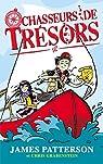 Chasseurs de trésors, tome 1 : Panique à bord par Patterson