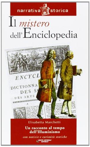 Il mistero dell'enciclopedia. Un racconto al tempo dell'Illuminismo