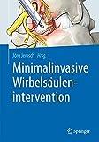 Minimalinvasive Wirbelsäulenintervention -