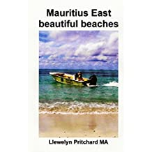 Mauritius East beautiful beaches: A Souvenir Collection of colour photographs with captions (Hinh anh Album)