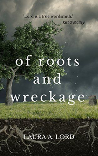 Of Roots and Wreckage
