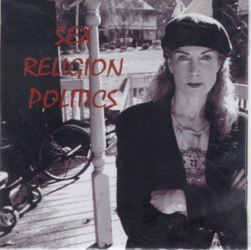 Sex Religion Politics by Rebel Red