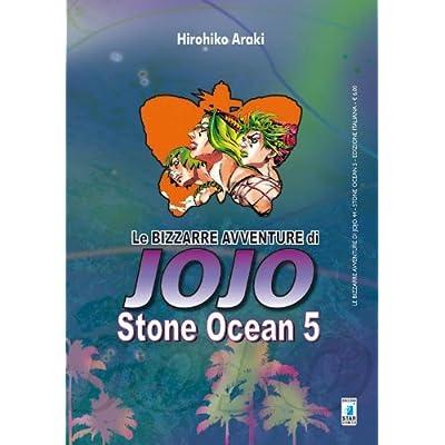 Stone Ocean. Le Bizzarre Avventure Di Jojo: 5
