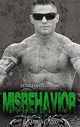 Misbehavior (Death Dwellers MC Book 3) (English Edition)