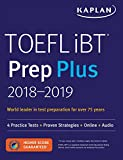 TOEFL iBT Prep Plus 2018-2019 4 Practice Tests + Proven Strategies + Online + Audio