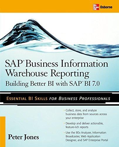 sap-business-information-warehouse-reporting-building-better-bi-with-sap-bi-70-by-peter-jones-2008-0