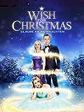 Wish for Christmas – Glaube an Weihnachten