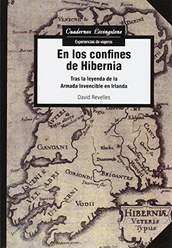 En Los Confines De Hibernia (Cuadernos Livingstone)