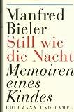 Manfred Bieler: Still wie die Nacht - Memoiren eines Kindes bei Amazon kaufen