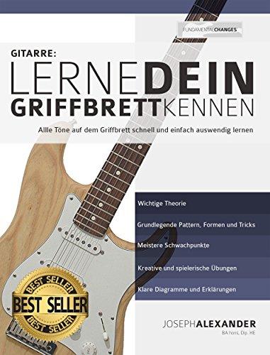 Gitarre: Lerne dein Griffbrett kennen: Alle Töne auf dem ...