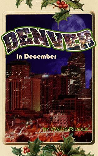 Denver in December (English Edition) eBook: Riddle, Waide: Amazon ...