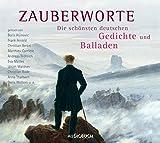 Zauberworte - Die schönsten deutschen Gedichte und Balladen (6 CDs mit Booklet)