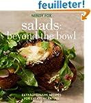 Salads: Beyond the Bowl: Extraordinar...