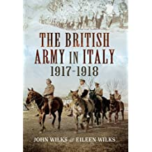 British Army in Italy 1917- 1918