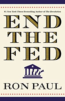 End the Fed (English Edition) von [Paul, Ron]