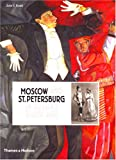 Moscow and St.Petersburg in Russia's Silver Age: 1900 - 1920