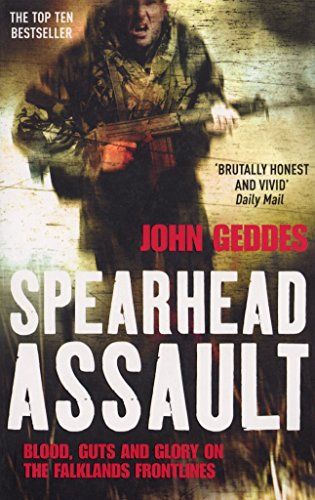 Spearhead Assault: Blood, Guts and Glory on the Falklands Frontlines por John Geddes