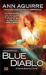 (BLUE DIABLO: A CORINE SOLOMON NOVEL ) By Aguirre, Ann (Author) mass_market Published on (04, 2009)