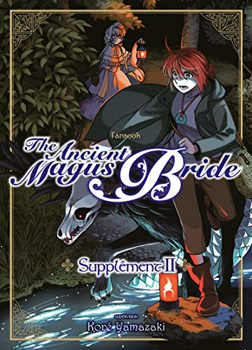 The Ancient Magus Bride : Supplément Edition simple Tome 2