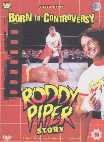 WWE - Born to Controversy: The Roddy Piper Story [3 DVDs]