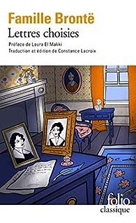 Lettres choisies de la famille Brontë par Laura El Makki