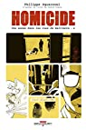 Homicide, tome 4 : 2 avril - 22 juillet 1988 par Squarzoni
