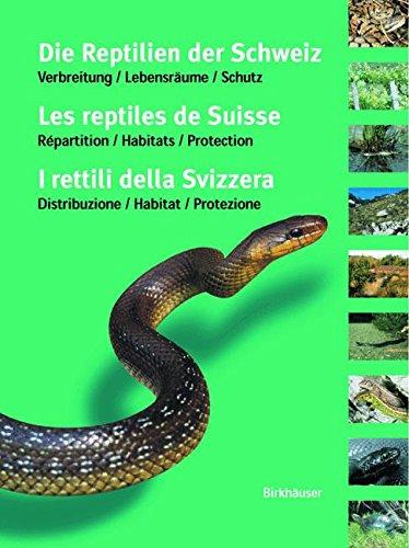 die-reptilien-der-schweiz-les-reptiles-de-suisse-i-rettili-della-svizzera
