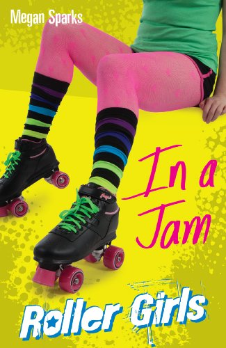 In A Jam (Roller Girls Book 3) (English Edition)