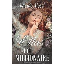 Ellas Hot Millionaire