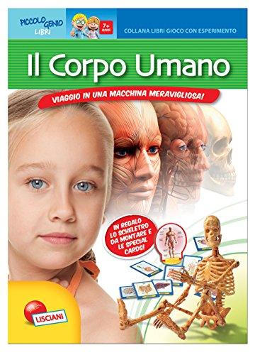 Il corpo umano. Libro gioco con esperimento . Con gadget