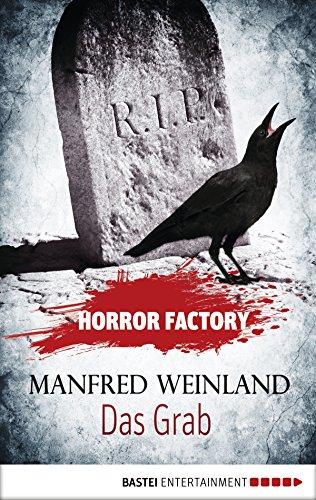 Horror Factory - Das Grab: Bedenke, dass du sterben musst!