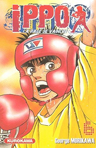 Ippo - Saison 1 - La rage de vaincre Vol.6 par MORIKAWA George