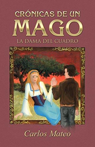 Crónicas de un mago: La dama del cuadro (Caligrama) por Carlos Mateo