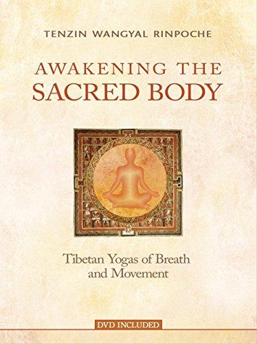 Awakening the Sacred Body por Tenzin Wangyal Rinpoche